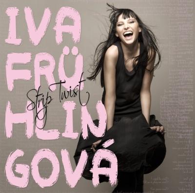 Soutěž o nové album Ivy Frühlingové - Strip Twist